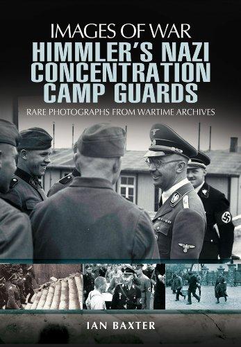 HIMMLER'S NAZI CONCENTRATION CAMP GUARDS (Images of War) PDF