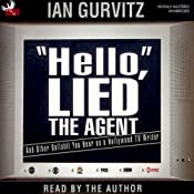 'Hello', Lied the Agent: And Other Bullshit You Hear as a Hollywood TV Writer | [Ian Gurvitz]