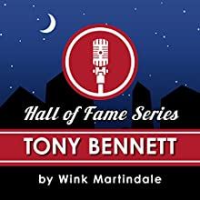 Tony Bennett Radio/TV Program by Wink Martindale Narrated by Wink Martindale