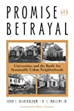 img - for Promise And Betrayal: Universities And The Battle For Sustainable Urban Neighborhoods book / textbook / text book