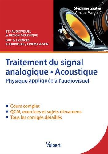 traitement-du-signal-analogique-acoustique-physique-appliquee-a-laudiovisuel-cours-qcm-exercices-cor