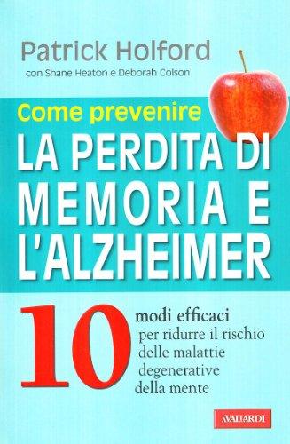 come-prevenire-la-perdita-di-memoria-e-lalzheimer