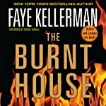 The Burnt House (       UNABRIDGED) by Faye Kellerman Narrated by George Guidall