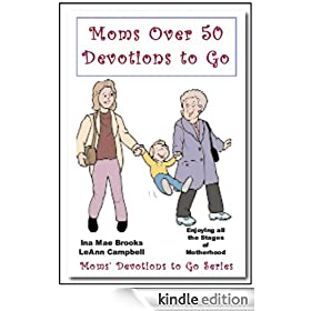 Moms over 50 Devotions to Go