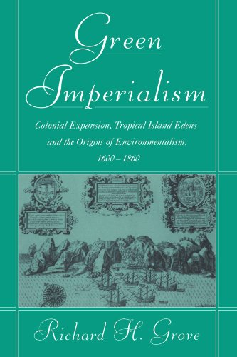 Green Imperialism: Colonial Expansion, Tropical Island...