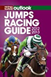 RFO Jumps Racing Guide 2012-2013 (Racing & Football Outlook)