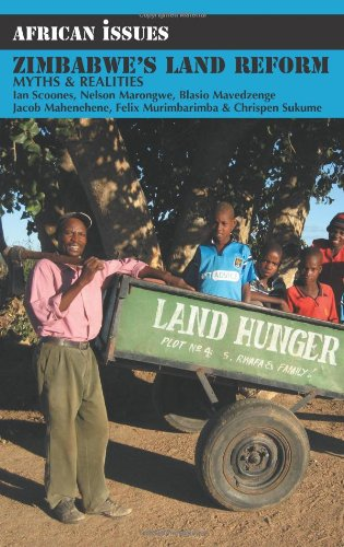 Zimbabwe's Land Reform: Myths and Realities (African Issues): Ian Scoones et al.: 9781847010247: Amazon.com: Books
