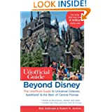 Beyond Disney: The Unofficial Guide to Universal Orlando, SeaWorld & the Best of Central Florida (Unofficial Guides...