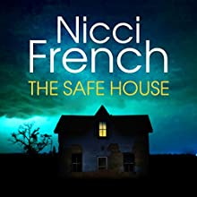 The Safe House (       UNABRIDGED) by Nicci French Narrated by Lucy Paterson