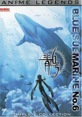 Blue Submarine, No. 6: Anime Legends Complete Collection
