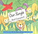 Cover of Our Jungle by Rod Campbell 0230701329