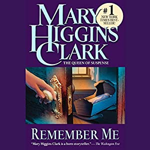 Remember Me | [Mary Higgins Clark]