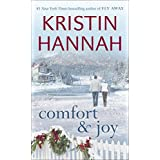 Comfort & Joy: A Novel ~ Kristin Hannah