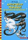 Amandine Malabul, Tome 5 : La sorcière et la fourmi