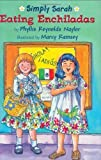 img - for Eating Enchiladas (Simply Sarah series) book / textbook / text book