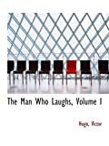 The Man Who Laughs, Volume I