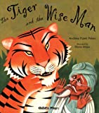 img - for The Tiger and the Wise Man (Traditional Tale with a Twist) book / textbook / text book