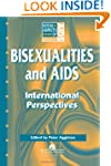 Bisexualities and AIDS: International...