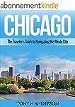 Chicago: The Traveler's Guide to Navi...