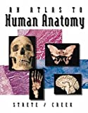 img - for An Atlas To Human Anatomy by Strete/Creek 1st edition by Strete, Dennis, Creek, Christopher (1999) Spiral-bound book / textbook / text book