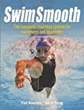 img - for Swim Smooth: The Complete Coaching System for Swimmers and Triathletes book / textbook / text book