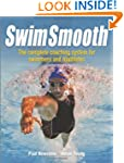 Swim Smooth: The Complete Coaching Sy...