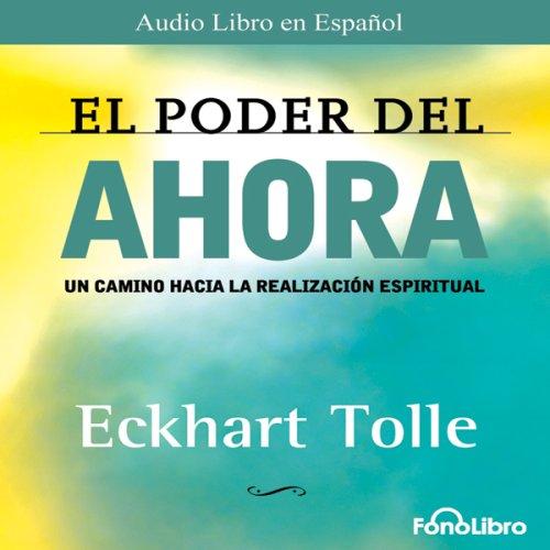 Amazon.com: El Poder del Ahora (Texto Completo) [The Power of Now