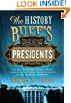 History Buff's Guide to the President...