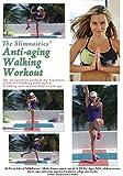 The Slimnastics Anti-aging Walking Workout
