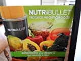 NutriBullet Natural Healing Foods: Supercharge your health in just seconds a day