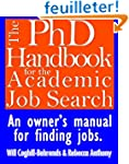 The PhdDHandbook for the Academic Job...