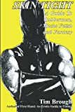 img - for Skin Tight: Rubbermen, Macho Fetish and Fantasy book / textbook / text book