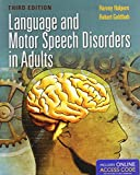 img - for Language And Motor Speech Disorders In Adults (Pro-ed Studies in Communicative Disorders) book / textbook / text book