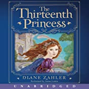 The Thirteenth Princess | [Diane Zahler]