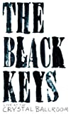 Black Keys Live at the Crystal Ballroom [DVD] [2008] [US Import]