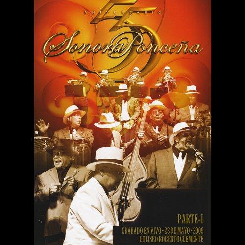 La Sonora Poncena: 55 Aniversario by Sonora Poncena