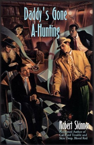 Daddy's Gone A-Hunting (Wesley Farrell Novels)