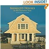 Shingled Houses in the Summer Sun: The Work of Polhemus Savery DaSilva