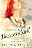 Devlin's Descendant (The White Aura Series Book 3)