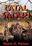 The Fatal Safari