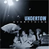 Everything by Undertow (2004) Audio CD