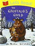 Let's Read! The Gruffalo's Child Julia Donaldson
