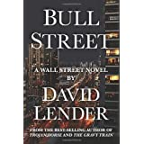 Bull Street ~ David Lender