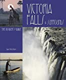img - for Victoria Falls and Surrounds: The Insider's Guide by Ian Michler (2009-03-01) book / textbook / text book