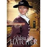 Belonging: A Novel (Where The Heart Lives Book 1) ~ Robin Lee Hatcher