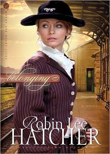 Belonging: A Novel (Where The Heart Lives Book 1)
