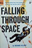 img - for Falling Through Space book / textbook / text book