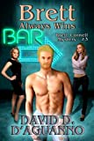 Brett Always Wins (Brett Cornell Mysteries)