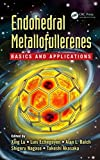 Endohedral Metallofullerenes: Basics and Applications