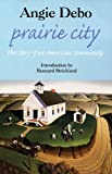 img - for Prairie City: Story of an American Community, The book / textbook / text book
